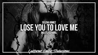 selena-gomez-lose-you-to-love-me-en-ingles-y-espanol