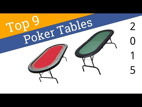 9 Best Poker Tables 2015