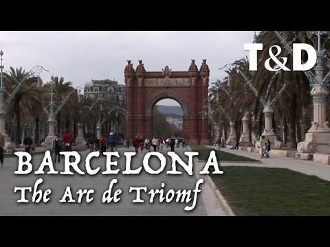 Barcelona City Guide: The Arc de Triomf (Arco de Triunfo) - Travel & Discover