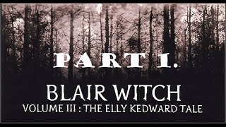 Blair Witch Volume III: The Elly Kedward Tale walkthrough part 1.