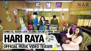 Download iamNEETA, Najwa Latif, Deanna Hussin & Mimie Haris - Hari Raya (Official Music Video Teaser) Mp3
