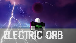 Roblox Script Showcase Episode 1172/Electric Orb Flying Supports