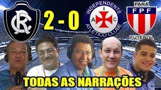 Todas as narrações - Remo 2 x 0 Independente / Leão Campeão Paraense 2019