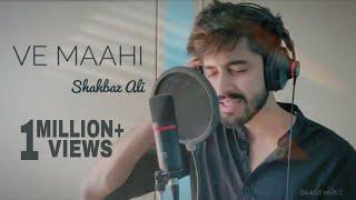 Maahi Menu Chhadiyo Na | Ve Maahi | Shahbaz Ali | Cover Song | Kesari | Arijit Singh