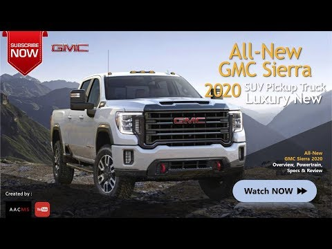 All New 2020 GMC Sierra Pickup Truck Luxury Big & SUV Overview