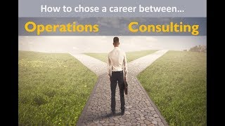 SC0021 | Operations Career Vs Consulting Career