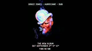 Grace Jones - Well Well Well Dub