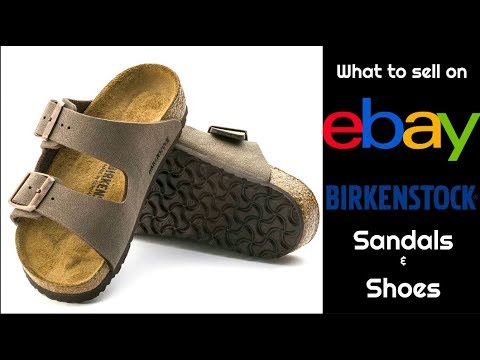 Increase eBay Sales   Sell Birkenstock Shoes and Sandals