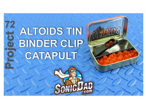 Make an Altoids Tin Binder Clip Catapult - SonicDad Project #72