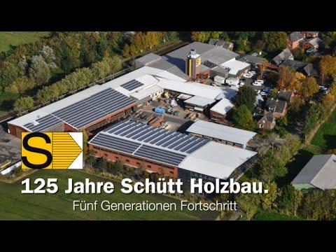 125 Jahre Schütt Holzbau - Fünf Generationen Fortschritt
