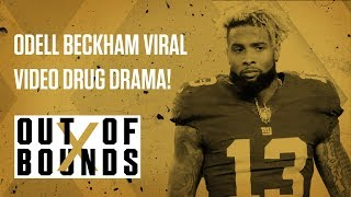Odell Beckham Jr. Viral Video Drug Drama! | Out of Bounds
