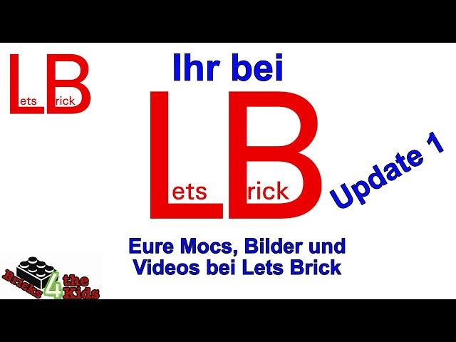 Spezial: Ihr bei Lets Brick - Update 1