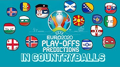 Play-Off Predictions | UEFA EURO 2020 Play-Offs Predictions in Countryballs