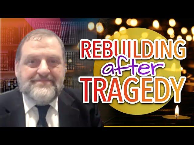Rebuilding after Tragedy (Ep. 134)