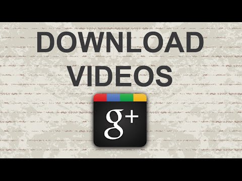 Download videos from Google Plus (HD) 2015