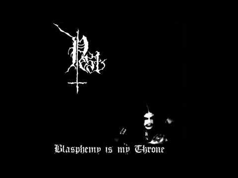 Pest - Blasphemy Is My Throne - Full EP