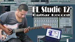 Tutorial Recording gitar dengan FL studio 12.