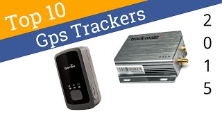 10 Best GPS Trackers 2015(click here: https://wiki.ezvid.com/best-gps-trackers., 2015-03-03T18:09:34.000Z)