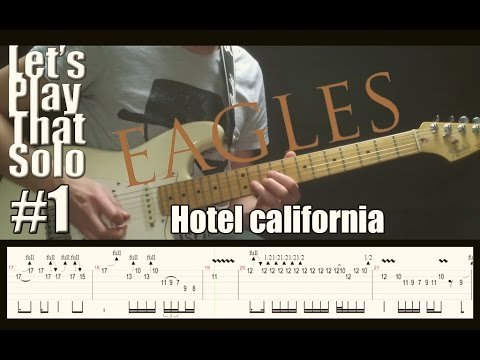 lspts 1 hotel california the eagles guitar solo cover youtube. Black Bedroom Furniture Sets. Home Design Ideas