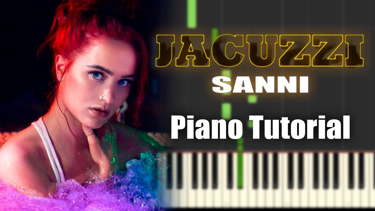 sanni-jacuzzi-piano-tutorial-everything-pianolla