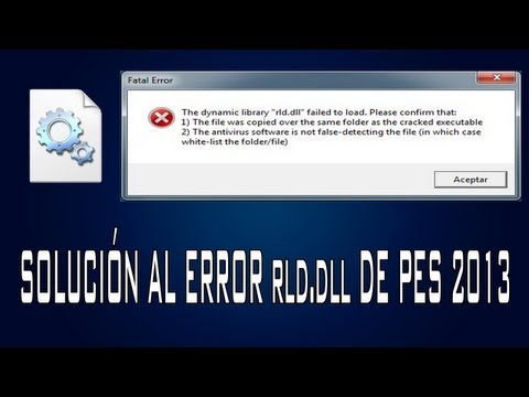 The dynamic library rld.dll failed to initialize e5 fifa 13