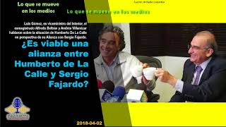 ¿Es viable una alianza entre Humberto de La Calle y Sergio Fajardo?. En Movimiento.