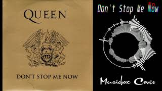 [Music box Cover] Queen - Don't Stop Me Now