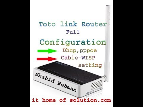 How to setup Totolink wireless router N150RT(PPPoE)(Dhcp) Wisp and Lan totolink repeater setup