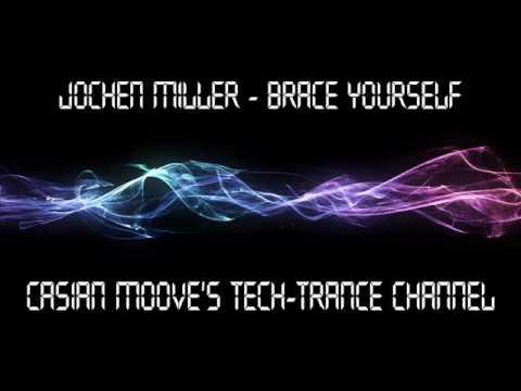 Jochen Miller - Brace Yourself