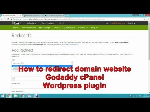 How to redirect domain website Godaddy cPanel WordPress plugin