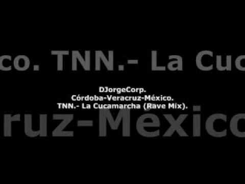 GenteDJ TNN.- La Cucamarcha (Rave Mix).
