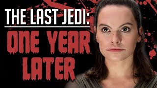 Star Wars: The Last Jedi Revisited | One Year Later Review