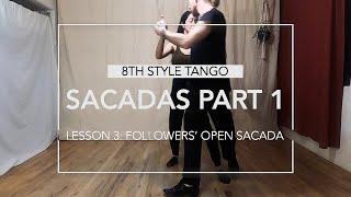 Sacadas Part 1 Lesson 3: Followers' Open Sacada