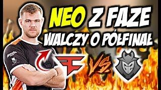 NEO Z FAZE VS G2 W WALCE O PÓŁFINAŁ ZNAKOMITY CLUTCH NEO GUARDIAN ACE CSGO BEST MOMENTS