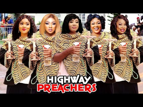 Download HIGHWAY PREACHERS 3&4 (Trending New Movie) PATIENCE OZOKWOR & CHINWE ISAAC 2021 LATEST MOVIE