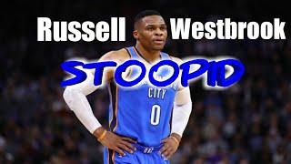 Russell Westbrook - STOOPID - 6ix9ine Ft. Bobby Shmurda Mix