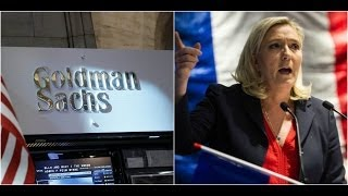 Bankers are warning their Leftist Investors Marine Le Pen will become the Next President o