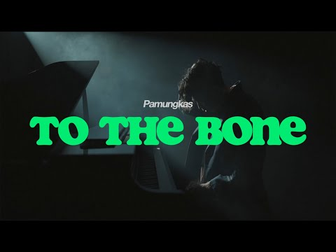 Pamungkas - To The Bone