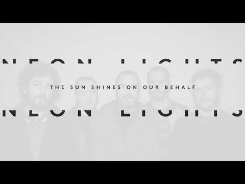 Neon Lights - The Sun Shines On Our Behalf (2018)