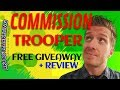 Commission Trooper Review Free Giveaway