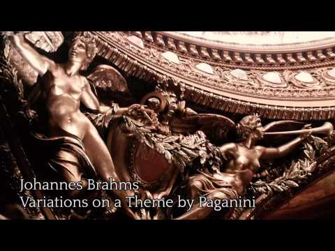 Johannes Brahms - Variations on a Theme by Paganini, Books I and II