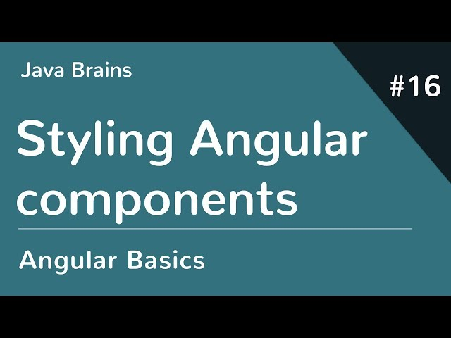 Angular 6 Basics 16 - Styling Angular components