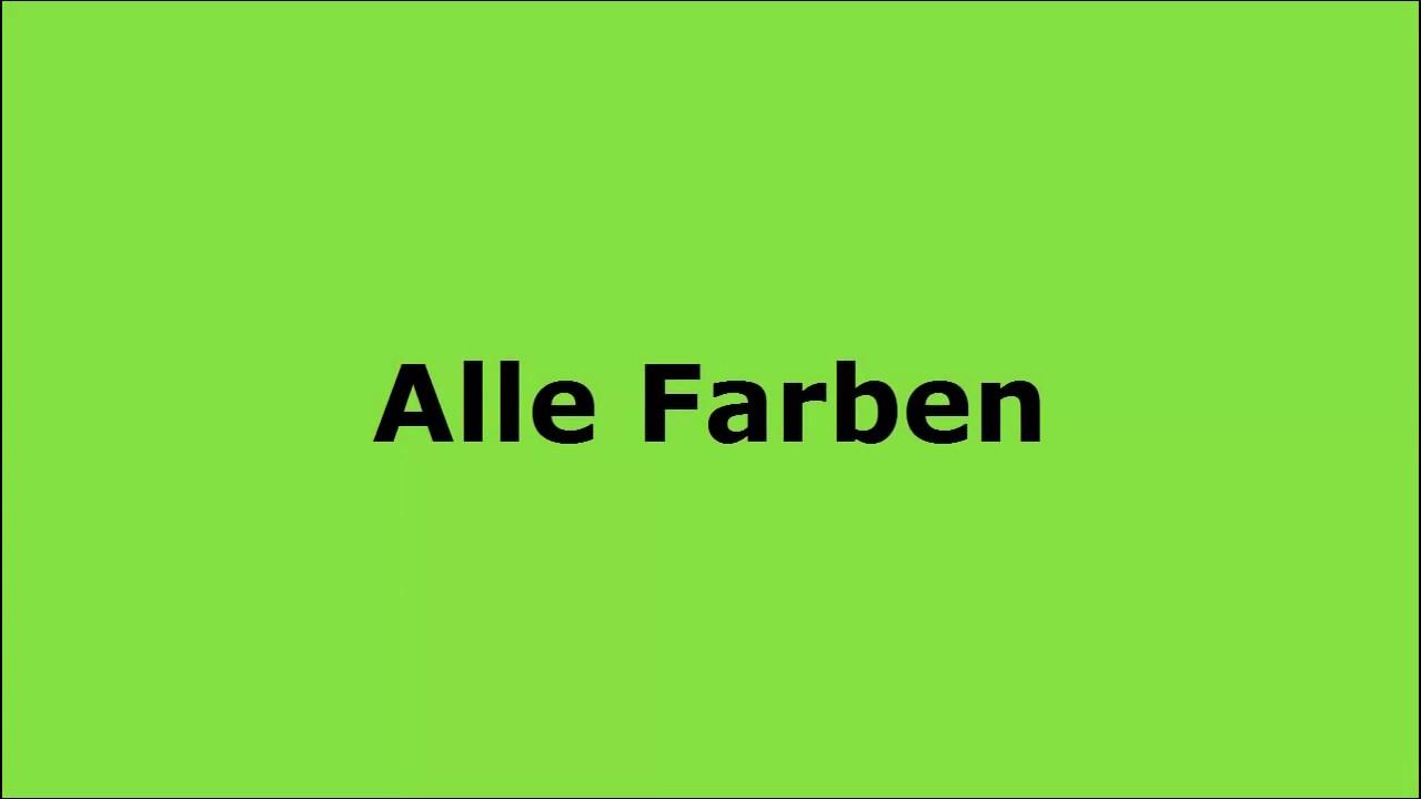 Green Farben alle farben is my best