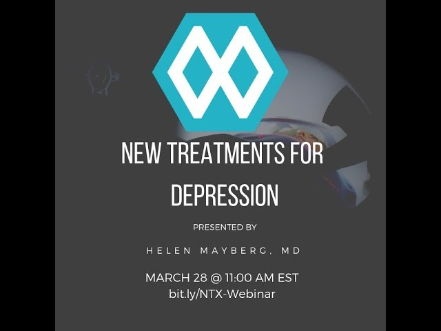 NeuroTechX Webinar#9: New treatments for Depression. Presented by Dr. Helen Mayberg