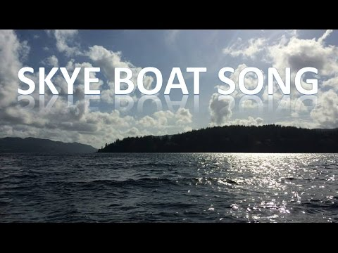 Skye boat song with chords and lyrics