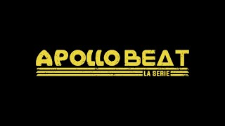 Apollo Beat La Serie - Trailer