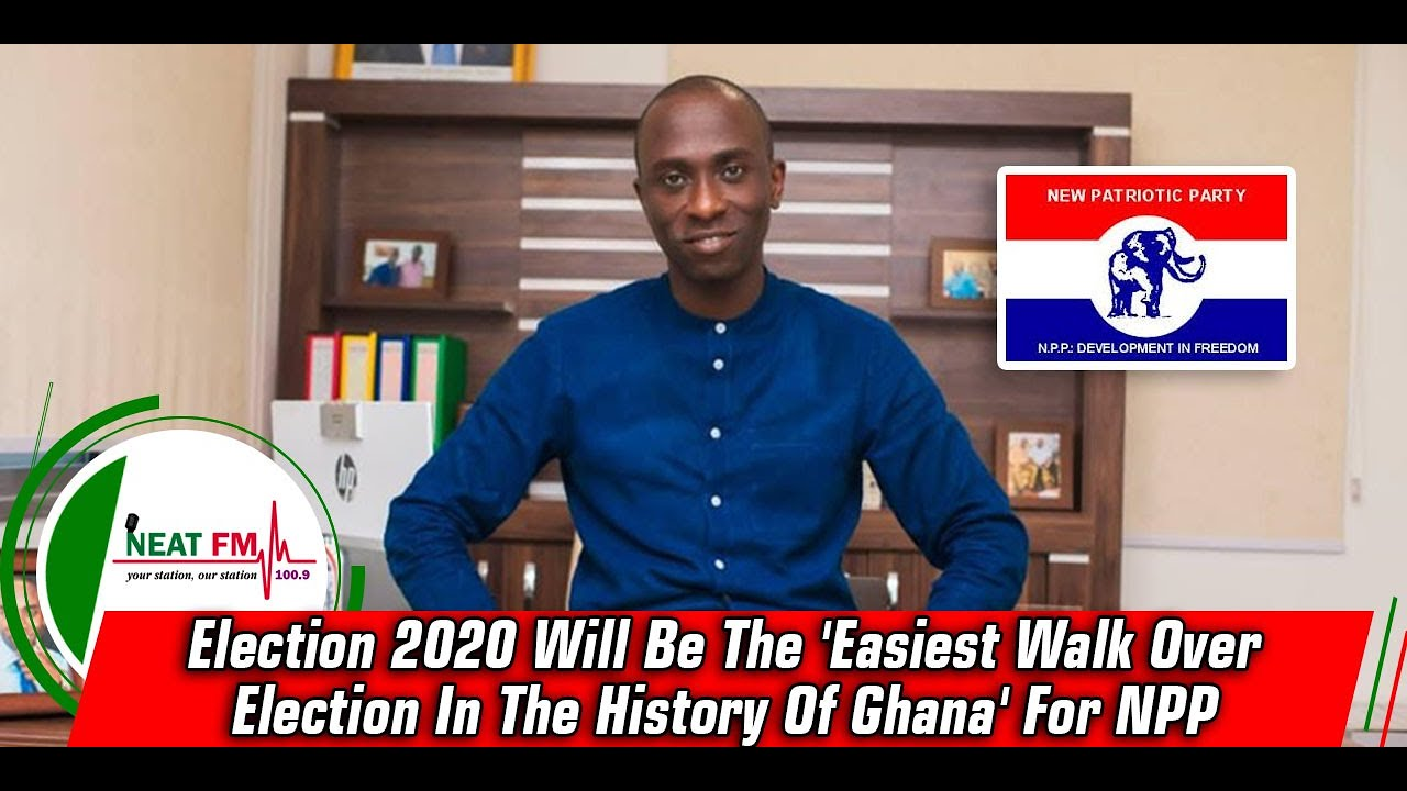 Election 2020 Will Be The 'Easiest Walk Over Election In The History Of Ghana' For NPP