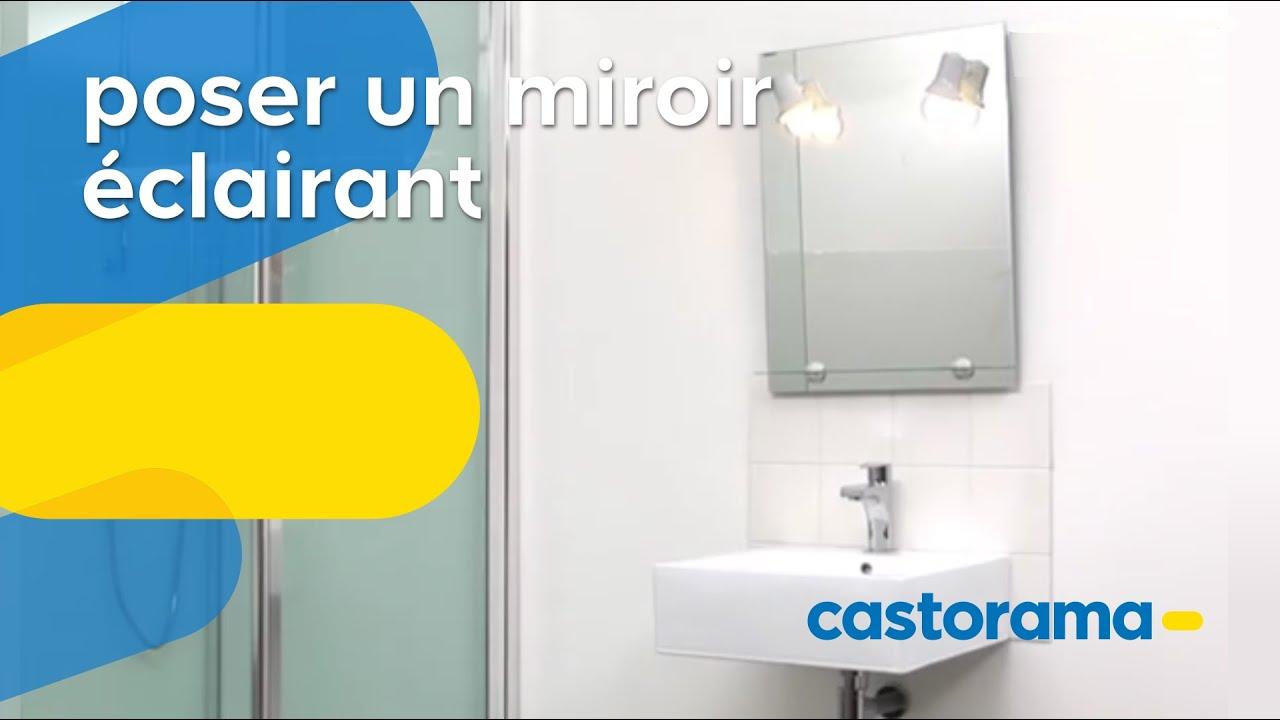 Poser un miroir clairant castorama youtube - Miroir salle de bain lumineux avec prise de courant ...
