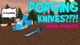 USING EMOTES TO DODGE KNIVES IN ROBLOX MMX!! (INSANE)