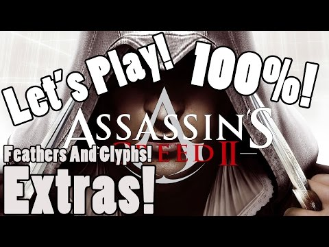 Let's Play: Assassin's Creed 2: Part 27: Extras: Feathers And The Truth! (100%)